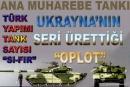 [TANK] Türkiye konuşur, Ukrayna yapar!